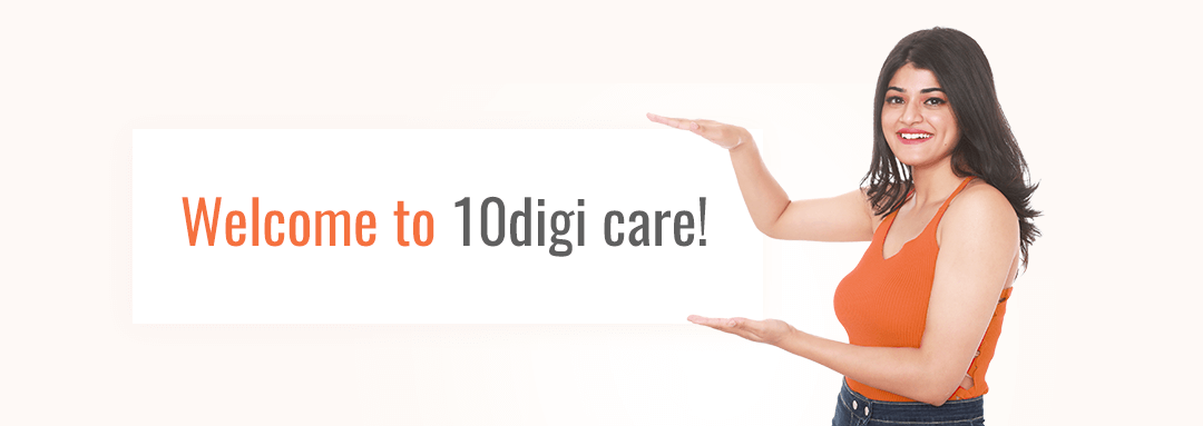 welcome to 10digi care